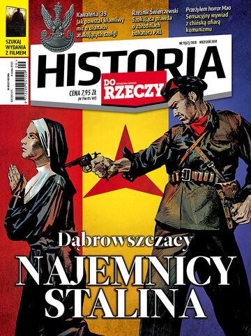 """Okładka miesięcznika """"Historia Do Rzeczy"""" nr 9/2018 (67)"""