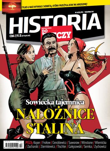 """Okładka miesięcznika """"Historia Do Rzeczy"""" nr 32/2015 (10)"""