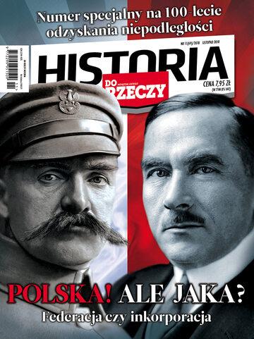 """Okładka miesięcznika """"Historia Do Rzeczy"""" nr 11/2018 (69)"""