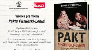 """Premiera książki Zychowicza """"Pakt Piłsudski – Lenin"""""""